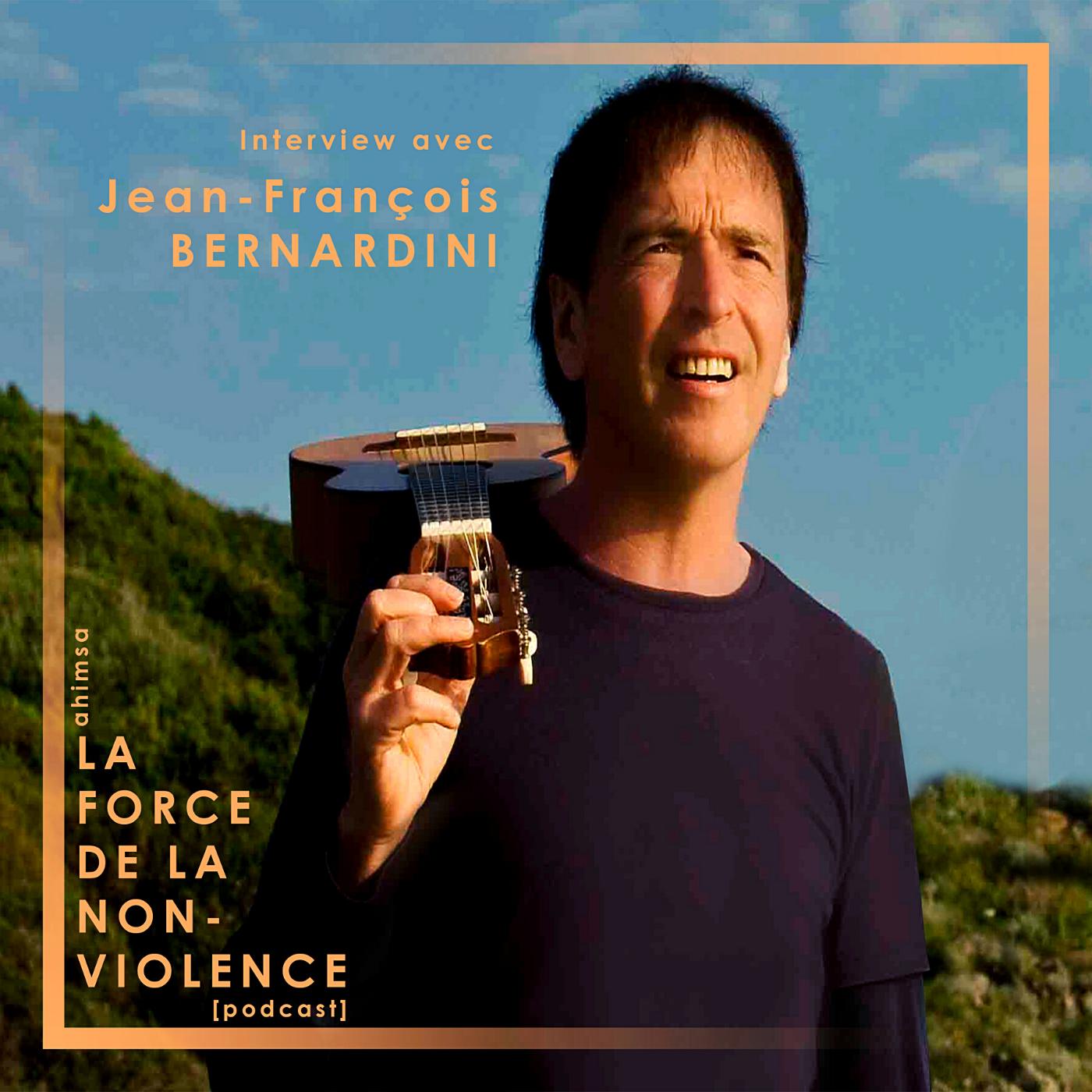cover jean-français Bernardini podcast non-violence