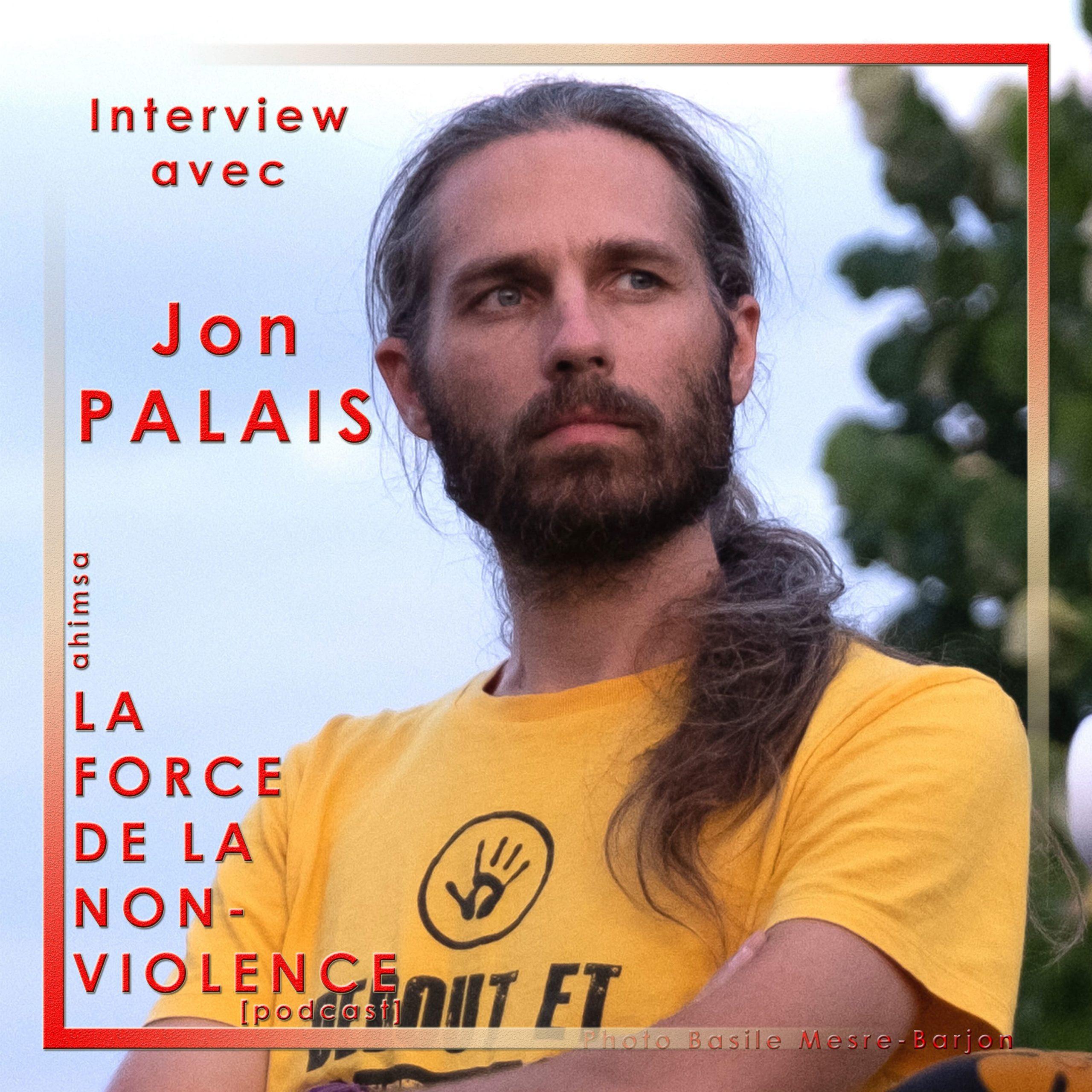 Jon Palais Podcast La Force de la Non-violence