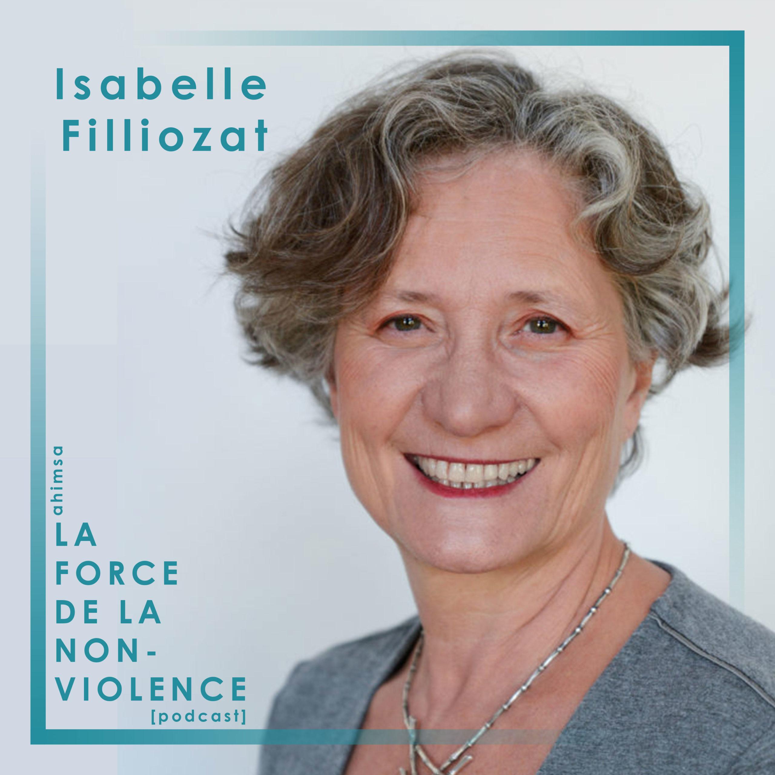 La Force de la Non-violence - podcast - Isabelle Filliozat