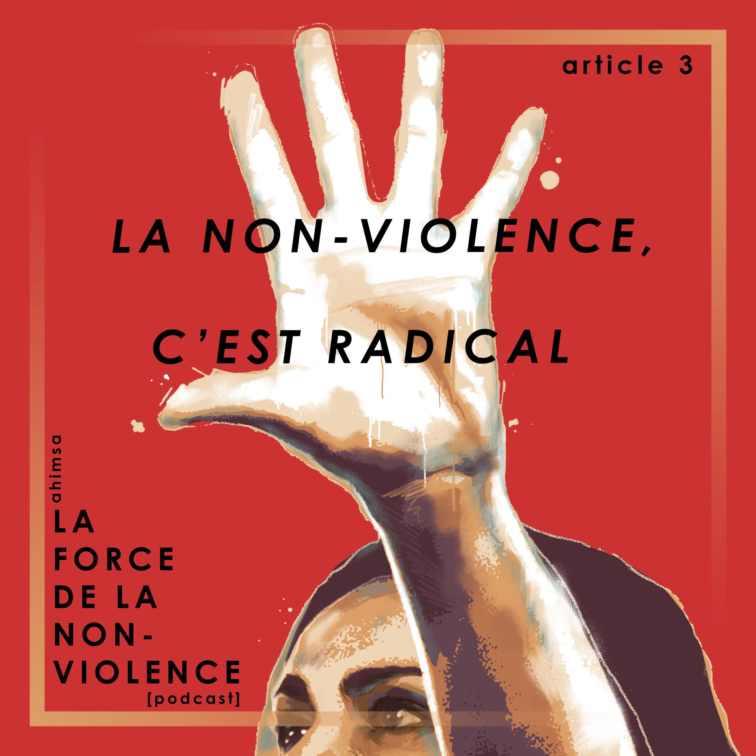 Article - Non-violence - Podcast - La Force de la Non-violence