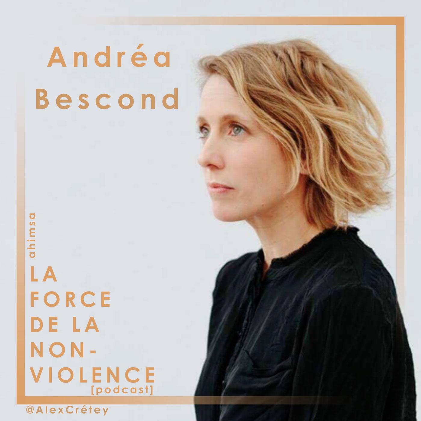 Andréa Bescond - La Force de la Non-violence - Podcast