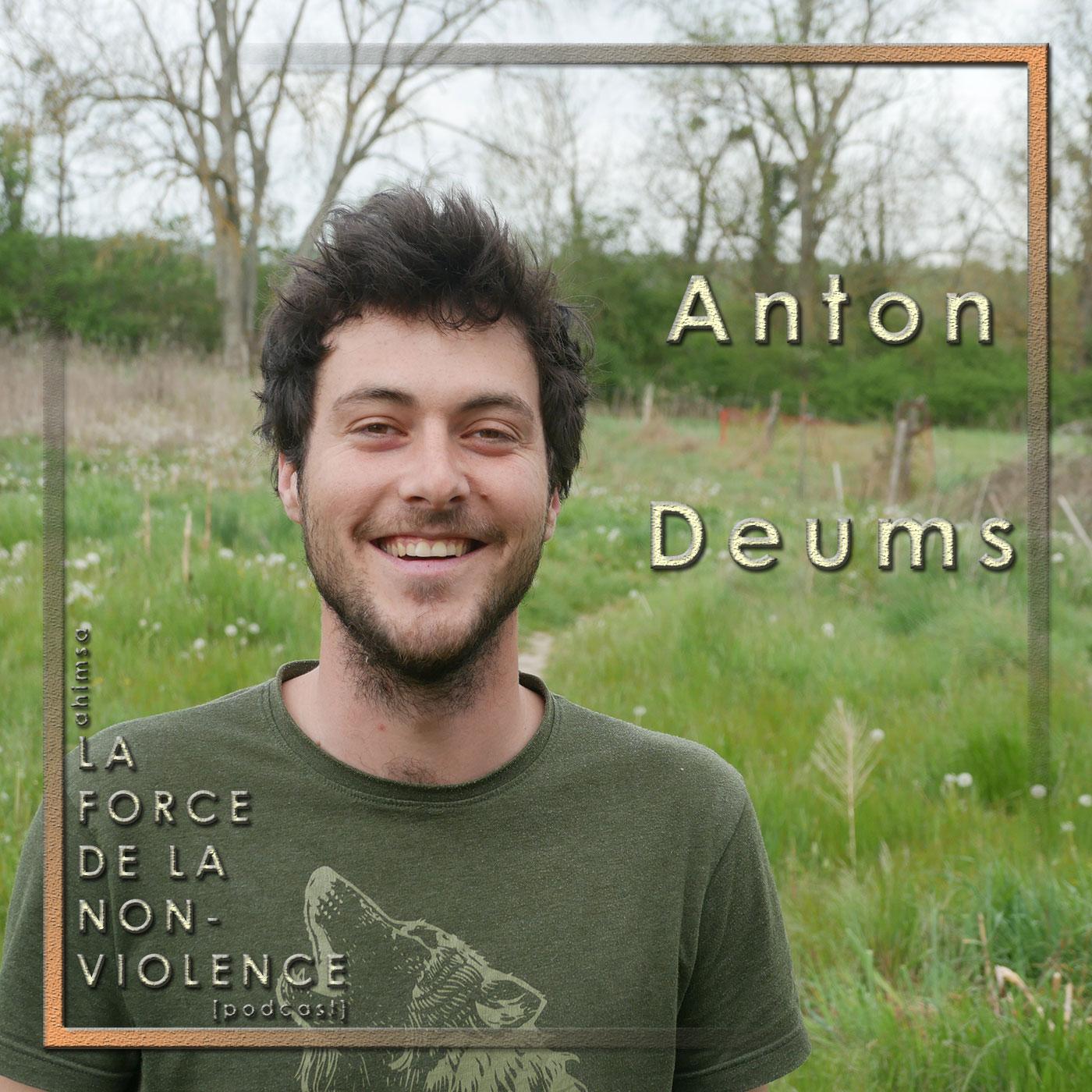 Anton Deums - podcast - La Force de la Non-violence
