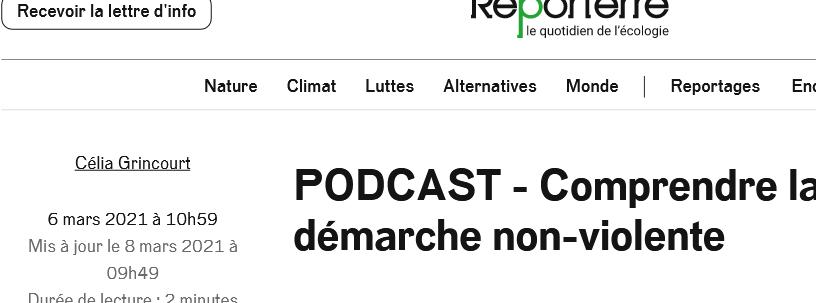 Article Reporterre La Force de la Non-violence - Podcast